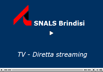 SNALS Brindisi - Eventii in diretta streaming